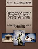 CARTER, ROBERT L: Cloudies Shinall, Petitioner, v. Mississippi. U.S. Supreme Court Transcript of Record with Supporting Pleadings