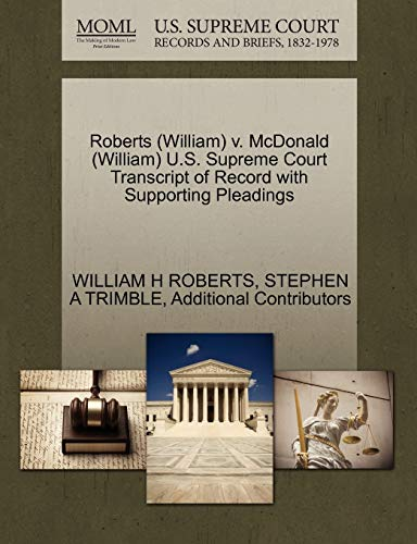 roberts-william-v-mcdonald-william-us-supreme-court-transcript-of-record-with-supporting-pleadings