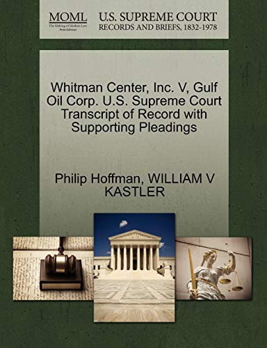 whitman-center-inc-v-gulf-oil-corp-us-supreme-court-transcript-of-record-with-supporting-pleadings