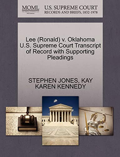 lee-ronald-v-oklahoma-us-supreme-court-transcript-of-record-with-supporting-pleadings