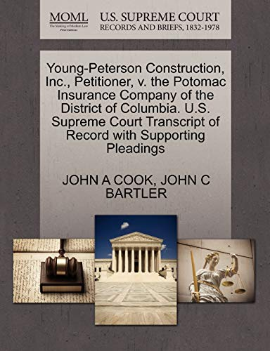 young-peterson-construction-inc-petitioner-v-the-potomac-insurance-company-of-the-district-of-columbia-us-supreme-court-transcript-of-record-with-supporting-pleadings