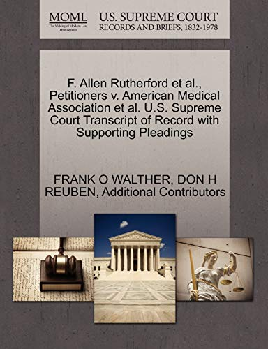 f-allen-rutherford-et-al-petitioners-v-american-medical-association-et-al-us-supreme-court-transcript-of-record-with-supporting-pleadings