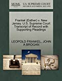 FRANKEL, LEOPOLD: Frankel (Esther) v. New Jersey. U.S. Supreme Court Transcript of Record with Supporting Pleadings