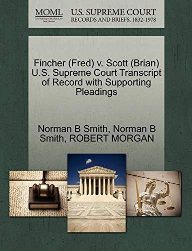 fincher-fred-v-scott-brian-us-supreme-court-transcript-of-record-with-supporting-pleadings