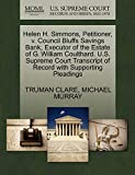 CLARE, TRUMAN: Helen H. Simmons, Petitioner, v. Council Bluffs Savings Bank, Executor of the Estate of G. William Coulthard. U.S. Supreme Court Transcript of Record with Supporting Pleadings