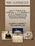MERRITT, GILBERT S: Jerry D. Fridrich et al., Petitioners, v. J. C. Bradford et al. U.S. Supreme Court Transcript of Record with Supporting Pleadings