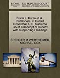 WERTHEIMER, SPENCER M: Frank L. Rizzo et al., Petitioners, v. Harold Rosenthal. U.S. Supreme Court Transcript of Record with Supporting Pleadings