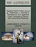 BRADY, JAMES: Rapides Parish Police Jury et al., Petitioners, v. Thomas R. Parnell et al. U.S. Supreme Court Transcript of Record with Supporting Pleadings