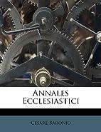 Annales ecclesiastici by Cesare Baronio