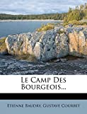 Baudry, Etienne: Le Camp Des Bourgeois... (French Edition)
