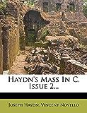 Haydn, Joseph: Haydn's Mass In C, Issue 2...