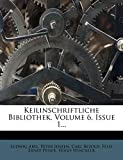 Abel, Ludwig: Keilinschriftliche Bibliothek, Volume 6, Issue 1... (German Edition)