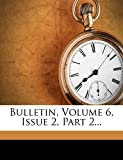 University, Boston: Bulletin, Volume 6, Issue 2, Part 2...