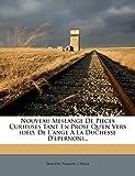 Nanon, Bergère: Nouveau Meslange De Pieces Curieuses Tant En Prose Qu'en Vers (déd. De L'ange À La Duchesse D'epernon)... (French Edition)