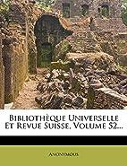 Bibliothèque universelle et revue suisses…