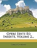 Cattaneo, Carlo: Opere Edite Ed Inedite, Volume 2... (Italian Edition)