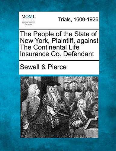 the-people-of-the-state-of-new-york-plaintiff-against-the-continental-life-insurance-co-defendant