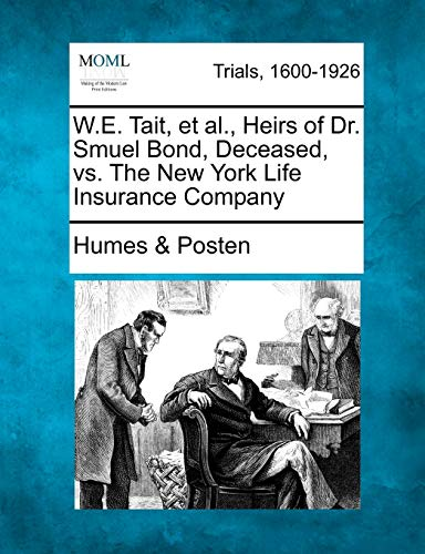 we-tait-et-al-heirs-of-dr-smuel-bond-deceased-vs-the-new-york-life-insurance-company