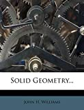 Williams, John H.: Solid Geometry...