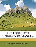 The Fortunate Union: A Romance [All Volumes]…