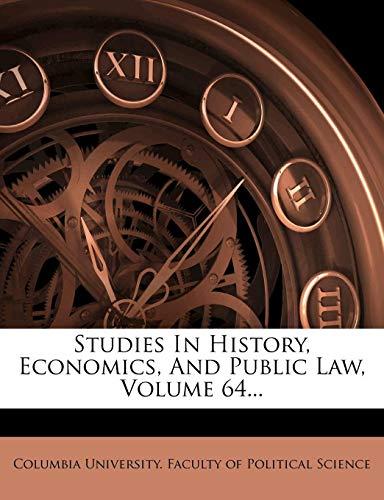 studies-in-history-economics-and-public-law-volume-64