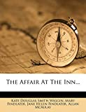 Findlater, Mary: The Affair At The Inn...
