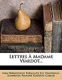 Turgenev, Ivan Sergeevich: Lettres À Madame Viardot... (French Edition)