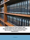 Hermann, ...: Gedenkbuch Fürs Haus: Mit Handschriftlichen Notizen Der Besitzerin Staatsräthin Von Hermann... (German Edition)