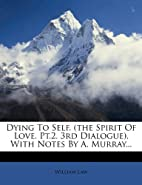 Dying To Self. (the Spirit Of Love. Pt.2.…