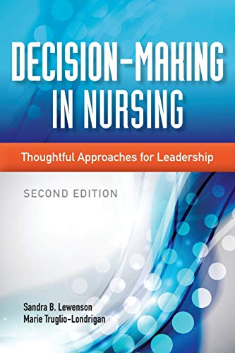 decision-making-in-nursing-thoughtful-approaches-for-leadership