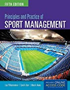 Principles And Practice Of Sport Management…