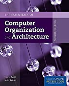 The Essentials of Computer Organization and…