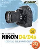 David Busch's Nikon D4 Guide to Digital SLR Photography (David Busch's Digital Photography Guides)