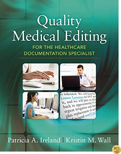 TQuality Medical Editing for the Healthcare Documentation Specialist (includes Premium Website Printed Access Card)
