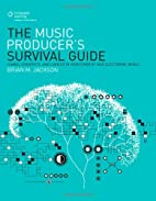The Music Producer's Survival Guide: Chaos,…