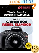 David Busch's Compact Field Guide for the Canon EOS Rebel SL1/100D (David Busch's Compact Field Guides)