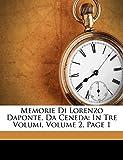 Ponte, Lorenzo Da: Memorie Di Lorenzo Daponte, Da Ceneda: In Tre Volumi, Volume 2, Page 1 (Italian Edition)