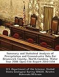 McSwain, Kristen Bukowski: Summary and Statistical Analysis of Precipitation and Groundwater Data for Brunswick County, North Carolina, Water Year 2008: Open-File Report 2010-1154