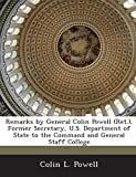 Powell, Colin L.: Remarks by General Colin Powell (Ret.), Former Secretary, U.S. Department of State to the Command and General Staff College
