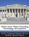 Flynn, Michael: NASA Ames Water Recycling Technology Development