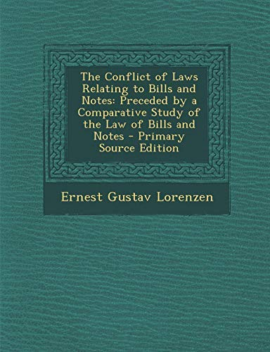 conflict-of-laws-relating-to-bills-and-notes-preceded-by-a-comparative-study-of-the-law-of-bills-and-notes