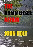 Holt, John: The Kammersee Affair