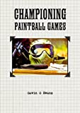 Evans, Gavin: Championing Paintball Games