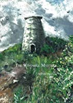 The Windmill Mystery by Peter Duddigan