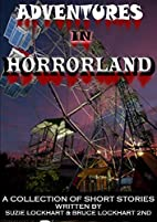 Adventures in Horrorland by Horrified Press