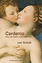 Cardenio: Days and Nights in the Wilderness…