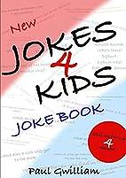New Jokes4Kids Joke Book by Paul Gwilliam
