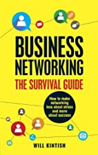 Business Networking - The Survival Guide:…