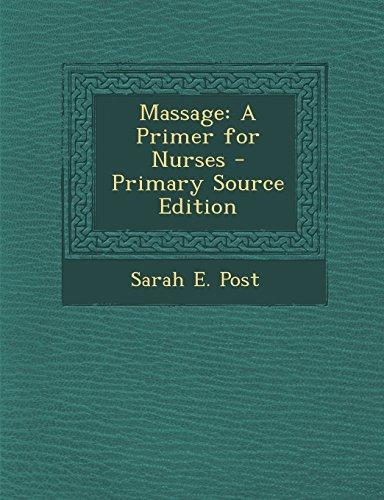 massage-a-primer-for-nurses-primary-source-edition