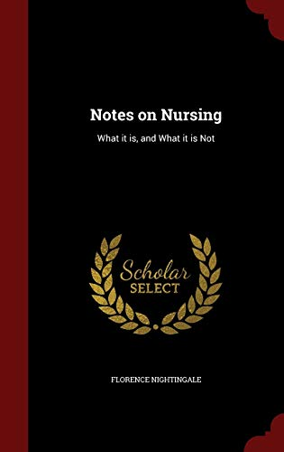 notes-on-nursing-what-it-is-and-what-it-is-not